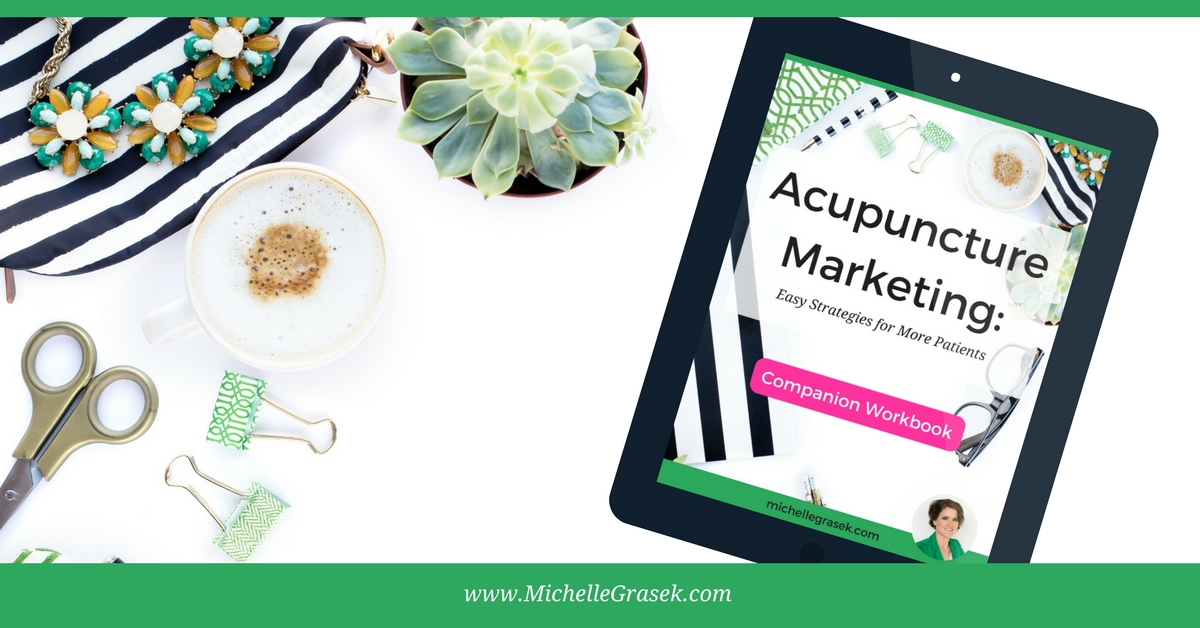 Acupuncture Marketing Online Course: Easy Strategies for More Patients. Learn easy, authentic (never sleazy) marketing techniques from home in your pajamas! #winning